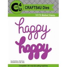 Crafts4U Die Matted Happy (2 dies) 10175